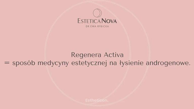 Regenera Activa - sposób medycyny estetycznej na łysienie androgenowe
